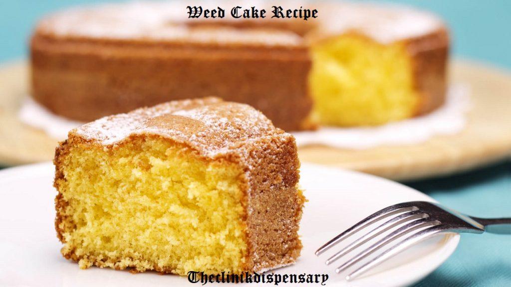 weed cake recipe